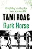 Front cover for the book Dark Horse by Tami Hoag