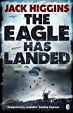 Front cover for the book The Eagle Has Landed by Jack Higgins
