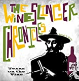 The Wineslinger Chronicles, Russell D. Kane and Doug Frost, 0896727386