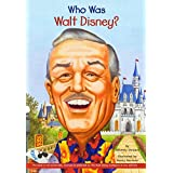 Who Was Walt Disney? (Turtleback School & Library Binding Edition)