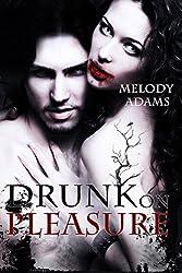 Drunk on Pleasure (Dark Pleasures 1)