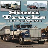 Semi Trucks of The 1960s, Ron Adams, 1583883002