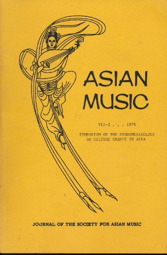 Asian Music: Journal of the Society for Asian Music. Symposium on the Ethnomusicology of Culture Change in Asia. (Volume VII-2) (Asian Journal Of Literature Culture And Society)