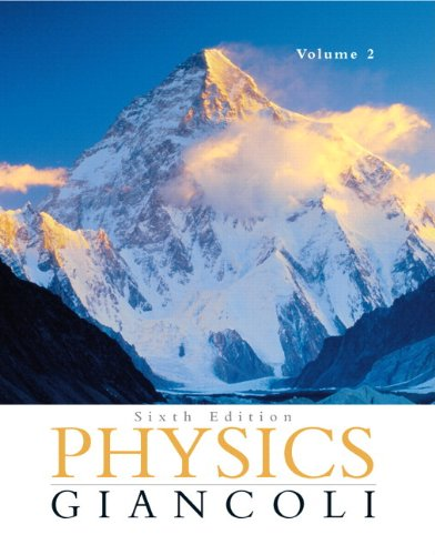 Physics: Principles with Applications Volume 2 (Chapters 16-33) with MasteringPhysics (6th Edition)