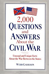 2,000 Questions and Answers About the Civil War
