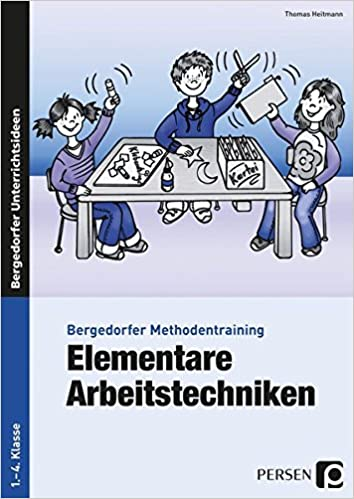 Elementare Arbeitstechniken: 1. bis 4. Klasse Bergedorfer ...