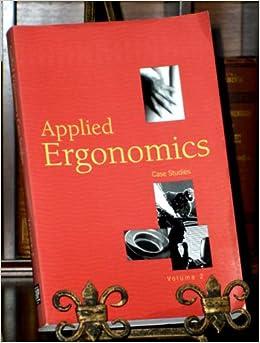 case scientific tests involving ergonomics