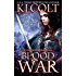 Blood War (The Healers of Meligna, Book #5)