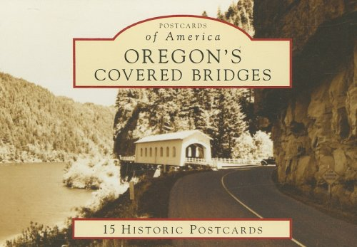 Download Oregon's Covered Bridges (Postcards of America: Oregon) pdf epub