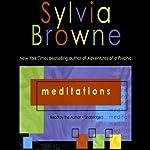 Meditations | Sylvia Browne