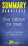 Summary & Analysis of The Order of Time: A Guide to the Book by Carlo Rovelli