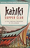 img - for Kahiki Supper Club: A Polynesian Paradise in Columbus book / textbook / text book