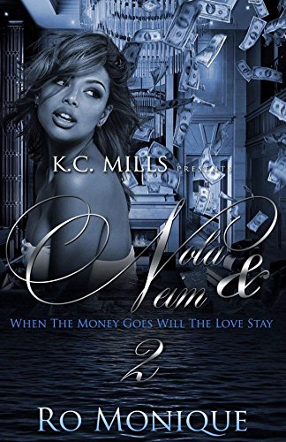Nola & Neim 2: When The Money Goes, Will The Love Stay