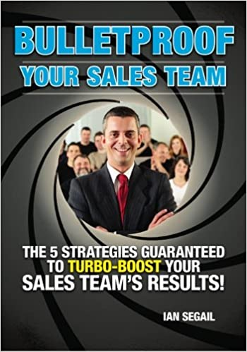 Bulletproof your Sales Team