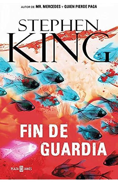 Fin de guardia (Trilogía Bill Hodges 3): Amazon.es: King, Stephen ...