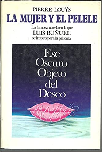 La mujer y el pelele (Spanish) Hardcover – 1978