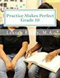 img - for Practice Makes Perfect: Grade 10 (Practice Makes Perfect Education) book / textbook / text book