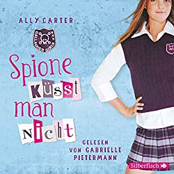 Spione küsst man nicht (Gallagher Girls 1)