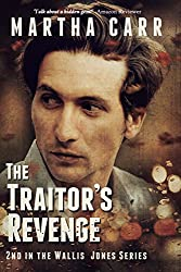 The Traitor's Revenge (Wallis Jones Series Book 2)