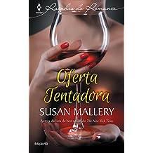 Oferta Tentadora: Harlequin Rainhas do Romance - ed.90