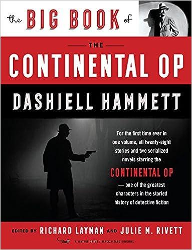 The Big Book Of The Continental Op Dashiell Hammett Richard Layman