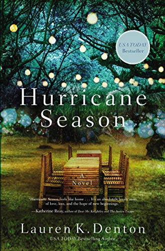 Hurricane Season: New from the USA TODAY bestselling author of The Hideaway by [Denton, Lauren K.]