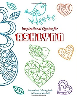 Inspirational Quotes For Ashlynn Personalized Books Coloring
