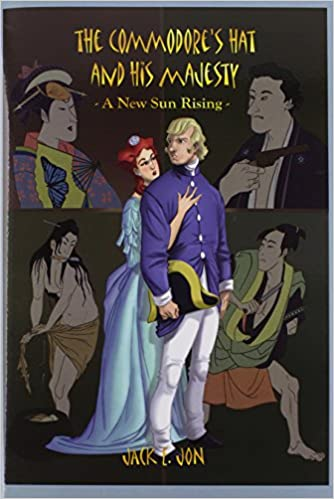 Book The Commodore's Hat And His Majesty: A New Sun Rising