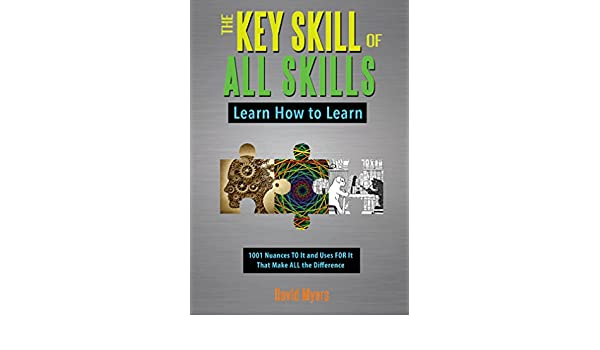 The Key Skill of All Skills: Learn How to Learn (English ...