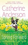 Spring Forward (Mystic Creek) by  Catherine Anderson in stock, buy online here