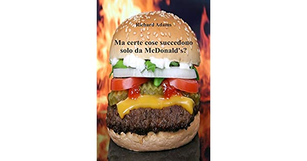 Amazonbr EBooks Kindle Ma Certe Cose Succedono Solo Da McDonalds Italian Edition Richard Adams