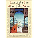East of the Sun and West of the Moon. Old Tales from the North (Illustrated)