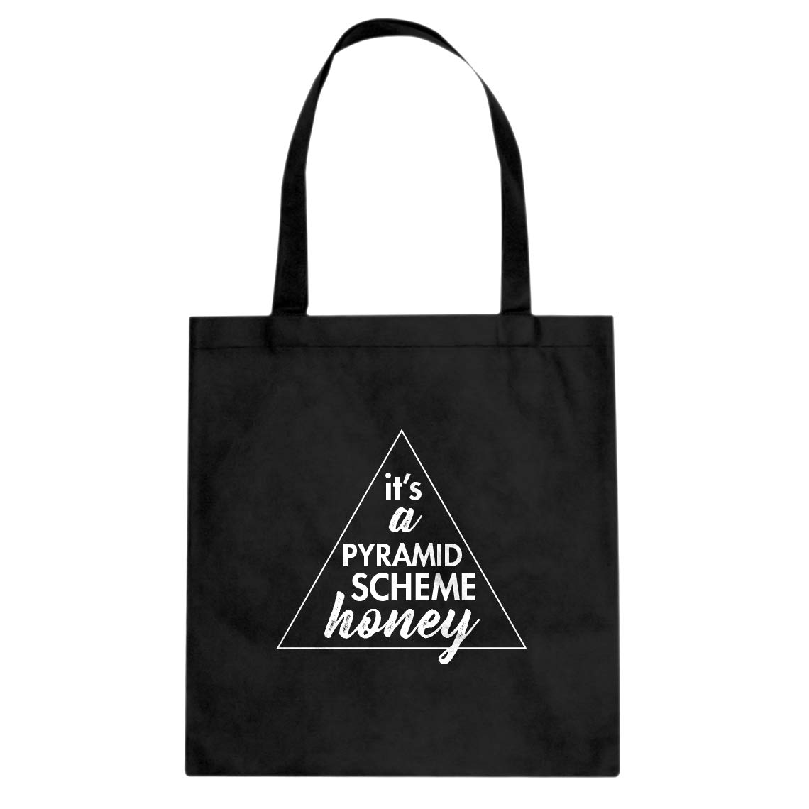 Indica Plateau Its a Pyramid Scheme Honey Cotton Canvas Tote Bag