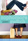 Sophomore Switch, Abby McDonald, 0763647748