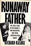 Runaway Father, Richard Rashke, 015179040X