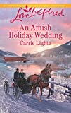 An Amish Holiday Wedding (Amish Country Courtships) by  Carrie Lighte in stock, buy online here