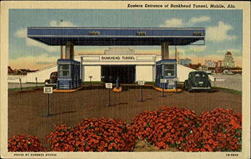 Eastern Entrance of Bankhead Tunnel Mobile, Alabama Original Vintage Postcard (Mobile Tunnel Bankhead)