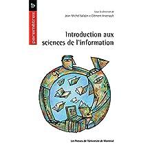 Introduction aux sciences de l'information (French Edition)