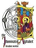 The Illuminated Alphabet (Dover Coloring Book)