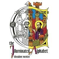 The Illuminated Alphabet Coloring Book
