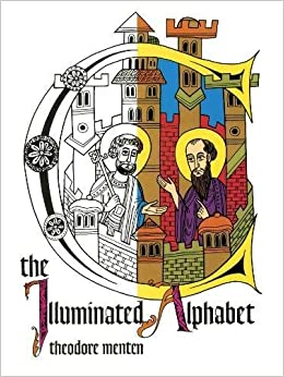 the illuminated alphabet dover coloring book theodore menten 9780486227450 amazoncom books - Dover Coloring Book