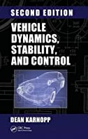 Vehicle Dynamics, Stability, and Control, Second Edition (Mechanical Engineering)