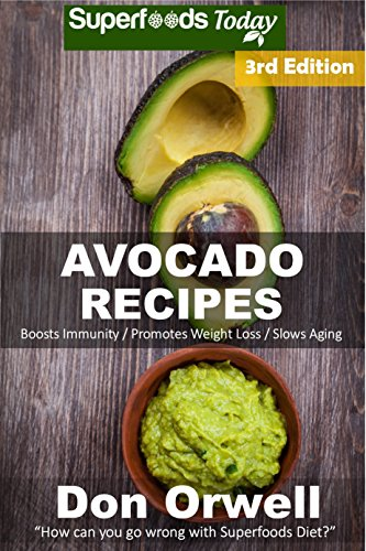 Shot Antioxidant (Avocado Recipes: Over 50 Quick & Easy Gluten Free Low Cholesterol Whole Foods Recipes full of Antioxidants & Phytochemicals)