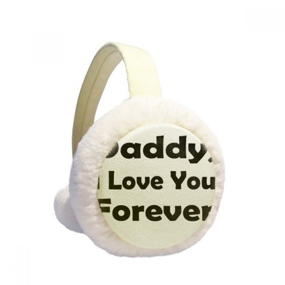 Love You Dad Festival Quote Winter Earmuffs Ear Warmers Faux Fur Foldable Plush Outdoor Gift