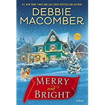Merry and Bright: A Novel