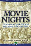 Movie Nights: 25 Movies to Spark Spiritual Discussions With Your Teen
