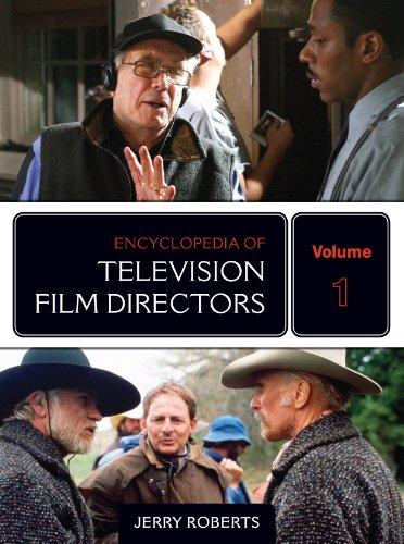 Download Encyclopedia of Television Film Directors: 2 Volumes Pdf