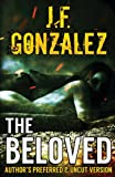The Beloved, J. F. Gonzalez, 0983026564