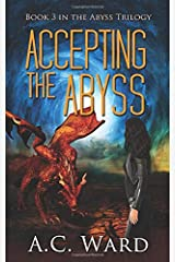 Accepting the Abyss (The Abyss Trilogy) Paperback