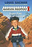 Super Fast, Out of Control!, Louis Sachar, 0679890017